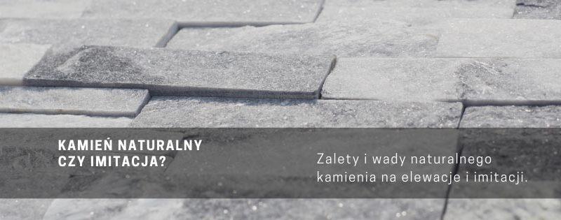 naturalny kamien elewacyjny czy imitacje